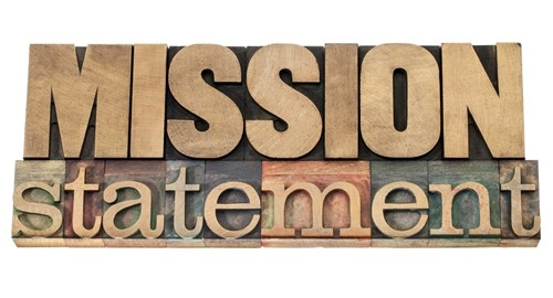 During periods of growth, your company's mission statement may need a tune-up.